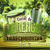 Cóctel de Merengue Trascendentes, Vol. 3 by Various Artists