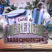 Cóctel de Merengue Trascendentes, Vol. 2 by Various Artists