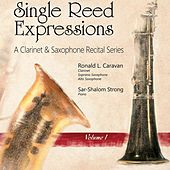 Play & Download Single Reed Expressions, Vol. 1 by Ronald L. Caravan | Napster
