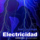 Electricidad by Joel Guzman