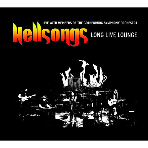Play & Download Long Live Lounge (Live) by Hellsongs | Napster