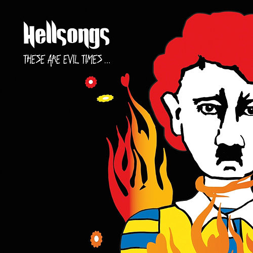 Play & Download These Are Evil Times by Hellsongs | Napster