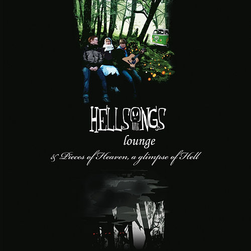 Play & Download Lounge / Pieces of Heaven, a Glimpse of Hell by Hellsongs | Napster