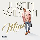 Play & Download Mine by Justin Wilson | Napster