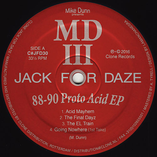Play & Download 88-90 Proto Acid EP by Mike Dunn | Napster