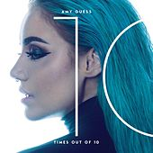 10 Times out of 10 by Amy Guess