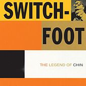 Play & Download The Legend Of Chin by Switchfoot | Napster