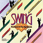 Play & Download Swing: The Best Of The Big Bands by Various Artists | Napster