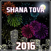 Shana Tova 2016 by Various Artists