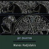 Art Collection by Manos Hadjidakis (Μάνος Χατζιδάκις)