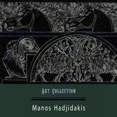 Art Collection by Manos Hadjidakis (Μάνος Χατζιδάκις)