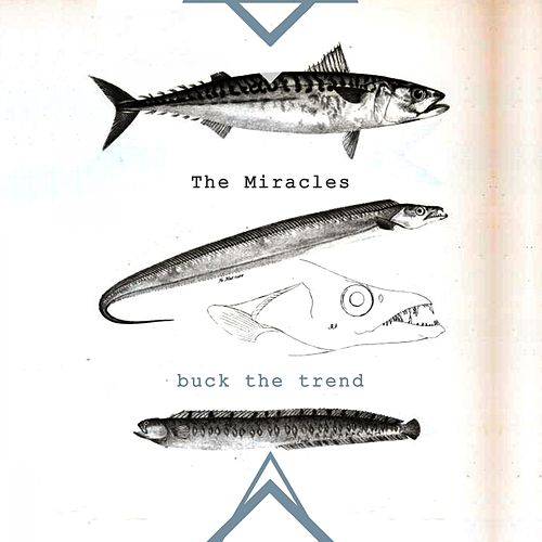 Buck The Trend von The Miracles