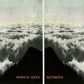 Between von Marvin Gaye