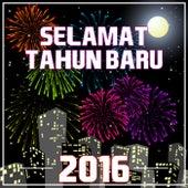 Selamat Tahun Baru 2016 by Various Artists