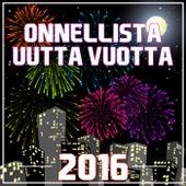 Onnellista Uutta Vuotta 2016 by Various Artists
