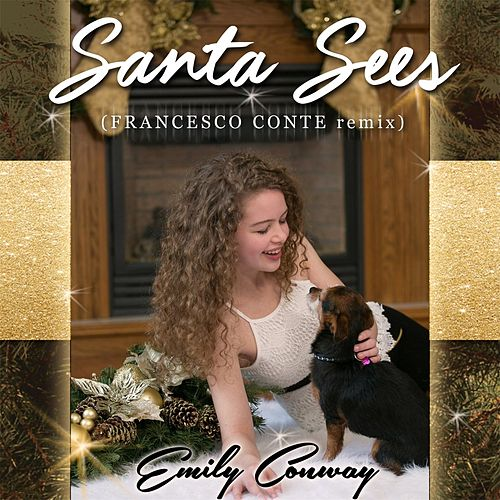 Santa Sees (Francesco Conte' Remix) by Emily Conway