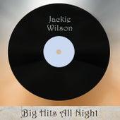 Big Hits All Night von Jackie Wilson