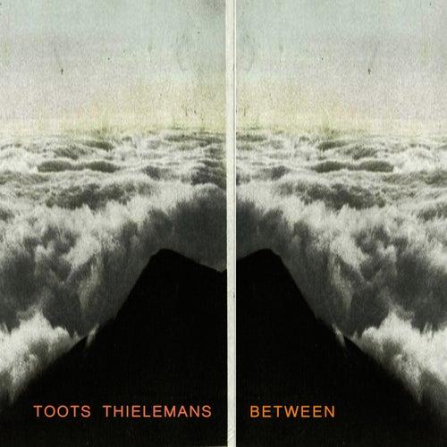 Between de Toots Thielemans