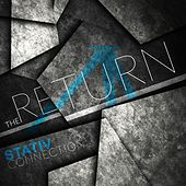 The Return by Stativ Connection