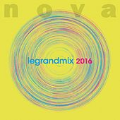 Nova le grand mix 2016 de Various Artists