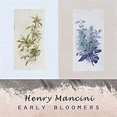 Early Bloomers de Henry Mancini