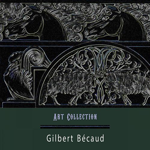 Art Collection de Gilbert Becaud
