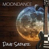 Play & Download Moondance by Dave Sadler | Napster