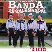 12 Exitos by Los Hermanos Banda De Salamanca