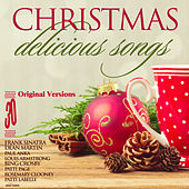 30 Christmas Delicious Songs: Original Versions by Various Artists