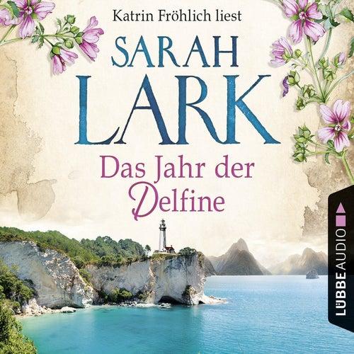 Das Jahr der Delfine von Sarah Lark