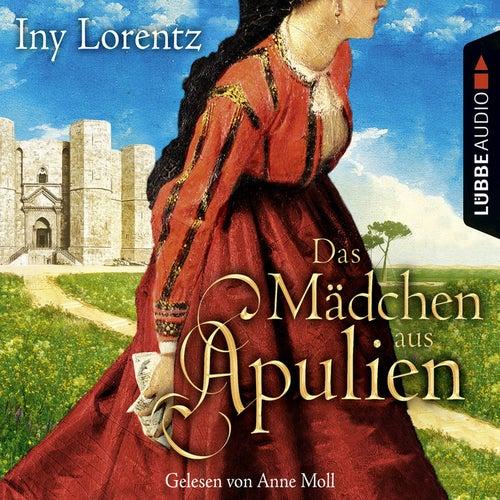 Das Mädchen aus Apulien von Iny Lorentz
