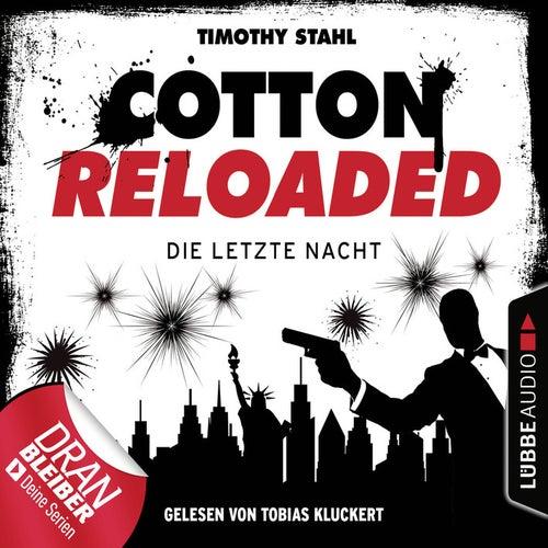 Cotton Reloaded: Die letzte Nacht (Serienspecial) von Jerry Cotton