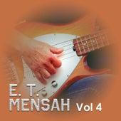 Play & Download E. T. Mensah, Vol. 4 by E.T. Mensah | Napster