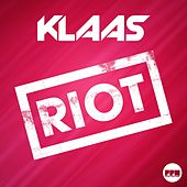 Play & Download Riot by Klaas | Napster