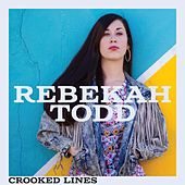 Play & Download Crooked Lines by Rebekah Todd | Napster