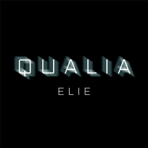 Play & Download Elie by Qualia | Napster