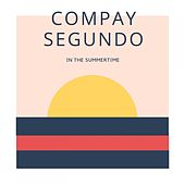 In The Summertime von Compay Segundo
