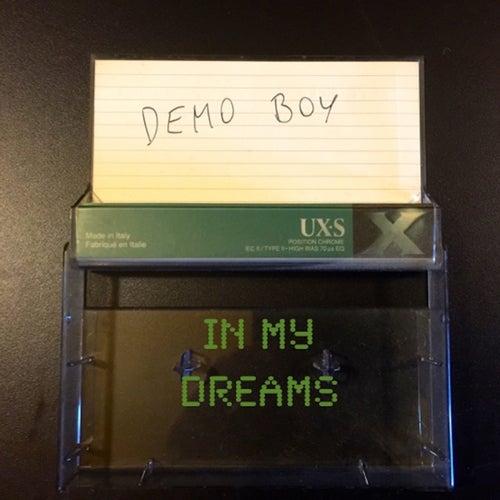 In My Dreams by Demo Boy