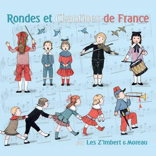 Rondes et chantines de France by Les Z'imbert & Moreau