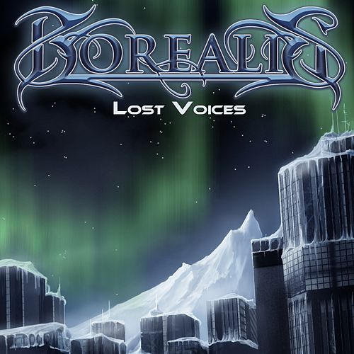 Play & Download Lost Voices (Re-Recorded) by Borealis | Napster