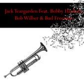 Jack Teargarden Feat. Bobby Hackett, Bob Wilber & Bud Freeman von Jack Teagarden