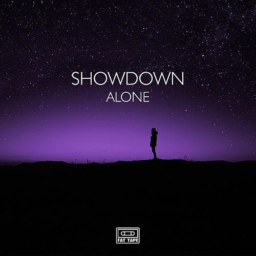 Alone by Showdown