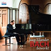 Play & Download Bach bewerkt by Jaap Eilander | Napster