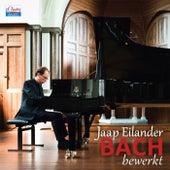 Bach bewerkt by Jaap Eilander