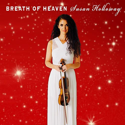 Play & Download Breath of Heaven by Susan Holloway | Napster