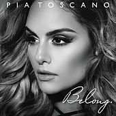 Belong by Pia Toscano