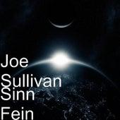 Sinn Fein by Joe Sullivan