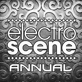 Electroscene Annual (Vol. 3) by Various Artists