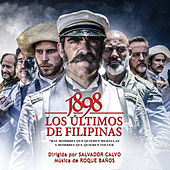 Play & Download Los Ultimos de Filipinas (Original Motion Picture Soundtrack) by Roque Baños  | Napster