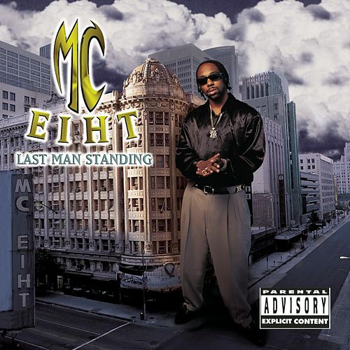 Play & Download Last Man Standing by MC Eiht | Napster